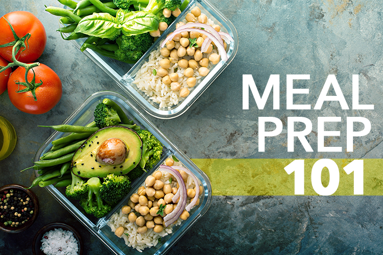 Meal Prep 101: Meal Prepping for Beginners