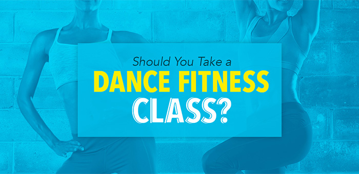 Should you take a Dance Fitness Class?
